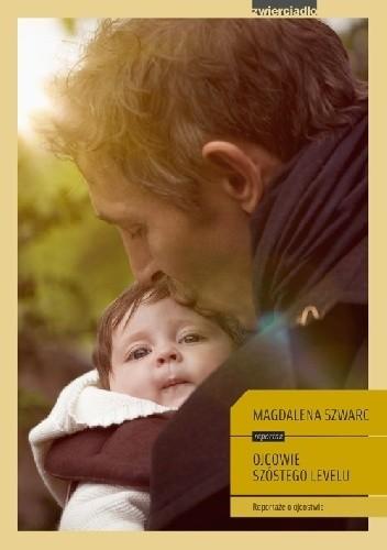Okładka książki Ojcowie szóstego levelu