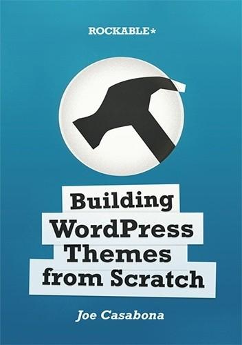 Okładka książki Building WordPress Themes from Scratch