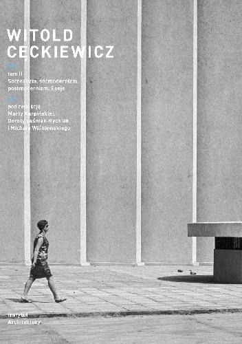 Okładka książki Witold Cęckiewicz T. II Socrealizm, socmodernizm, postmodernizm. Eseje
