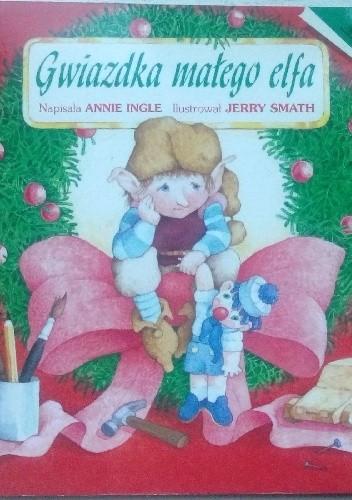 Okładka książki Gwiazdka małego elfa
