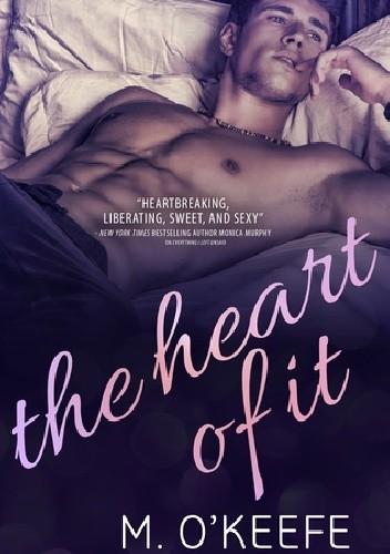 Okładka książki The Heart of It