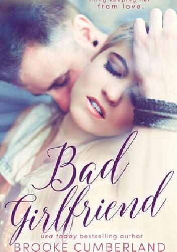 Okładka książki Bad Girlfriend