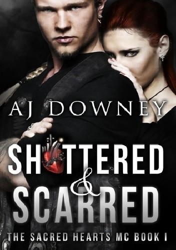 Okładka książki Shattered & Scarred