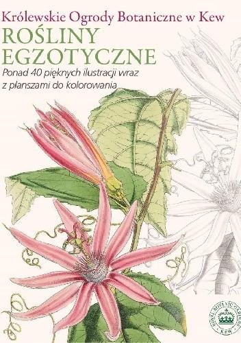 Okładka książki Królewskie Ogrody Botaniczne w Kew Rośliny egzotyczne
