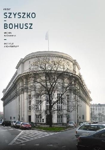 Okładka książki Adolf Szyszko-Bohusz