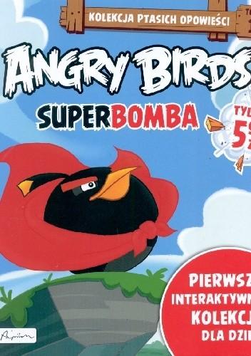 Okładka książki Angry Birds. Superbomba