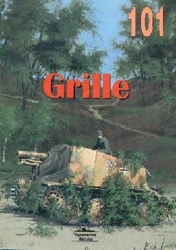 "Okładka książki 15 cm sIG 33 auf Fgst PzKpfw 38(t) ""Grille"""