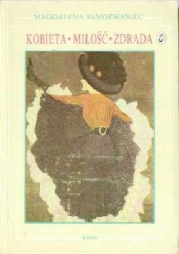 Okładka książki Kobieta, miłość, zdrada - żarty, anegdoty, złote myśli