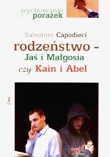 Okładka książki Rodzeństwo Jaś i Małgosia czy Kain i Abel