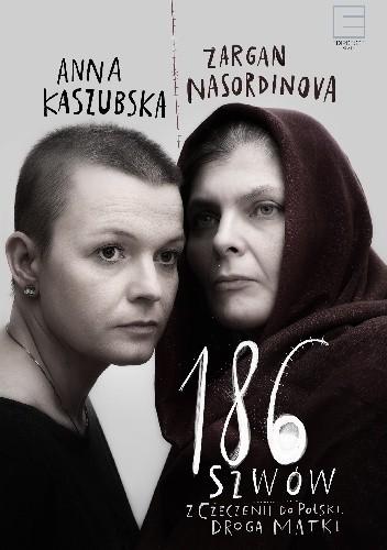 Okładka książki 186 szwów. Z Czeczenii do Polski. Droga matki.