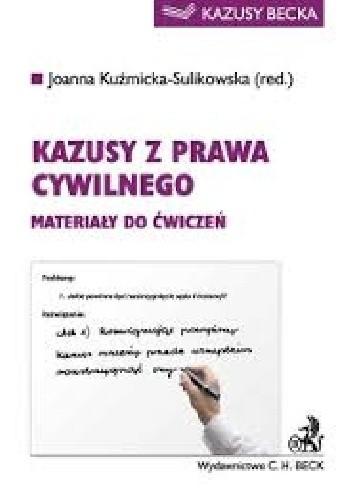 Okładka książki Kazusy z prawa cywilnego. Materiały do ćwiczeń Wydanie: 2