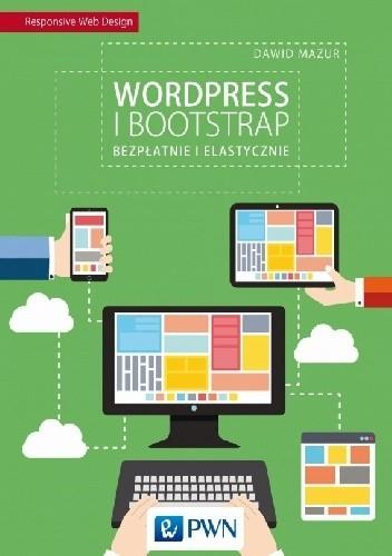 Okładka książki Wordpress i Bootstrap Bezpłatnie i elastycznie