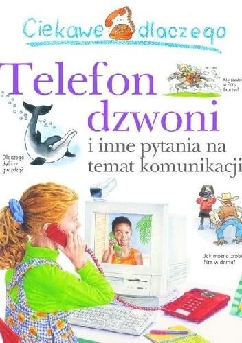 Okładka książki Ciekawe dlaczego telefon dzwoni