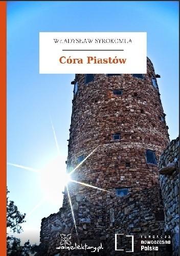 Okładka książki Córa Piastów