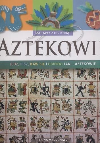 Okładka książki Aztekowie