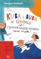 Kuba i Buba w szpitalu czyli o prawach dziecka i pacjenta niemal wszystko!