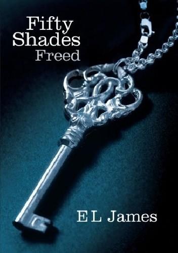 Okładka książki Fifty Shades Freed