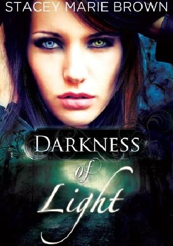 Okładka książki Darkness of Light