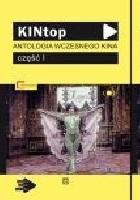 KINtop: Antologia wczesnego kina: część I