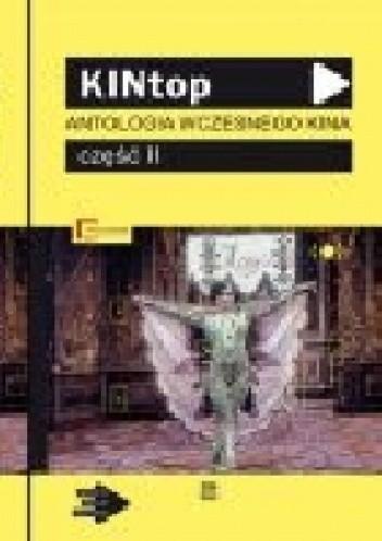 Okładka książki KINtop: Antologia wczesnego kina: część II