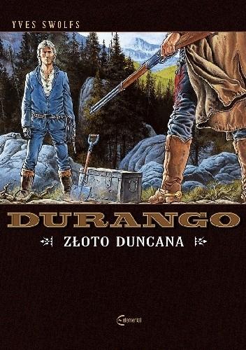 Okładka książki Durango #09: Złoto Duncana