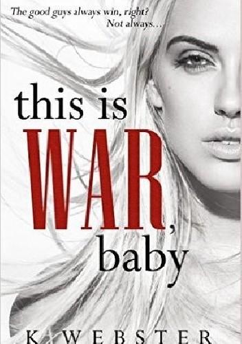 Okładka książki This is War, Baby