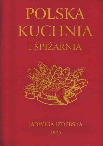 Okładka książki Polska Kuchnia i Spiżarnia