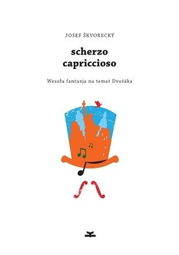 Okładka książki Scherzo capriccioso. Wesoła fantazja na temat Dvořáka