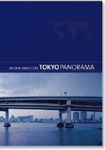 Okładka książki TOKYO PANORAMA