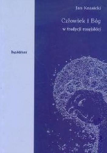 Okładka książki Człowiek i Bóg w tradycji rosyjskiej