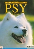 Wielka Encyklopedia Psy 2. Zdrowie.