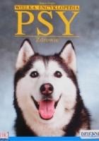 Wielka Encyklopedia Psy 3. Zdrowie