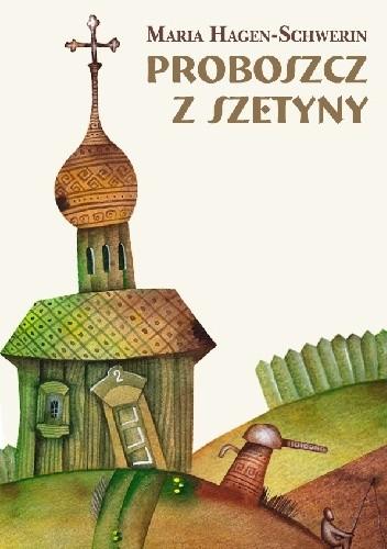 Okładka książki Proboszcz z Szetyny