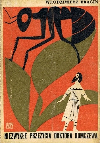 Okładka książki Niezwykłe przeżycia doktora Dumczewa