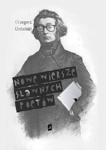 Okładka książki Nowe wiersze sławnych poetów