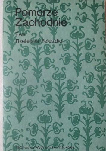Okładka książki Pomorze Zachodnie: nasz język dawniej i dziś.