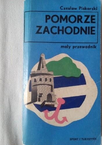 Okładka książki Pomorze Zachodnie. Mały przewodnik