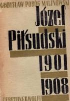Józef Piłsudski 1901-1908. W ogniu rewolucji.