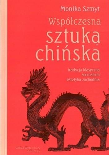 Okładka książki Współczesna sztuka chińska