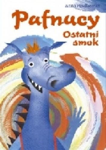 Okładka książki Pafnucy. Ostatni smok