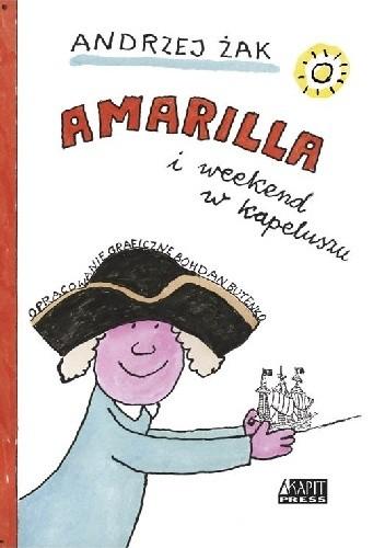 Okładka książki Amarilla i weekend w kapeluszu