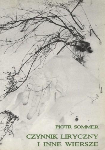 Okładka książki Czynnik liryczny i inne wiersze (1980-1986)