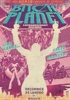 Bitch Planet, Vol 1: Extraordinary Machine TP