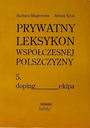 Okładka książki Prywatny leksykon współczesnej polszczyzny, t.5