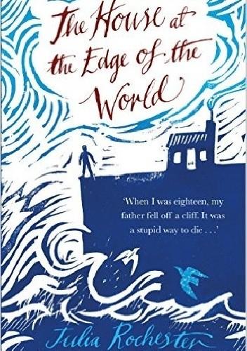 Okładka książki The House at the Edge of the World