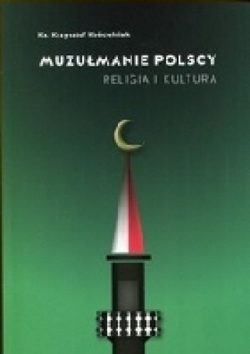 Okładka książki Muzułmanie polscy. Religia i kultura