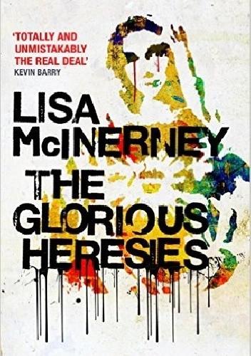 Okładka książki The Glorious Heresies