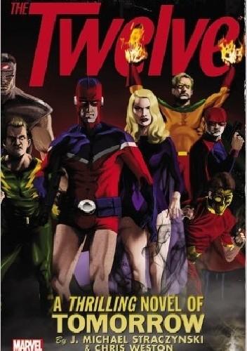 Okładka książki The Twelve: The Complete Series