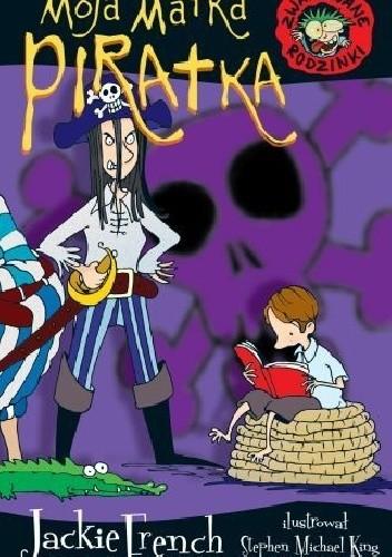 Okładka książki Moja matka piratka