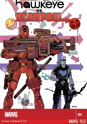 Okładka książki Hawkeye vs. Deadpool #1
